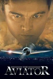 The Aviator (2004) Film Online Subtitrat