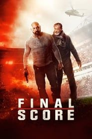 Final Score (2018) Film Online Subtitrat