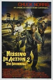 Missing in Action 2: The Beginning (1985) Film Online Subtitrat