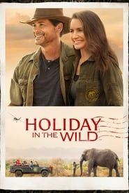 Holiday in the Wild (2019) Film Online Subtitrat