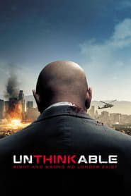 Unthinkable (2010) Film Online Subtitrat