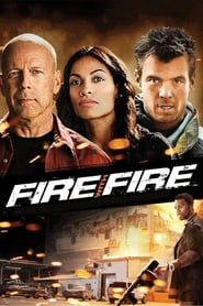 Fire with Fire (2012) Film Online Subtitrat