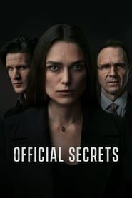 Official Secrets (2019) Film Online Subtitrat