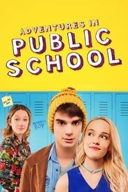 Adventures in Public School (2018) Film Online Subtitrat