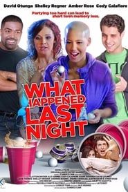 What Happened Last Night (2016) Film Online Subtitrat