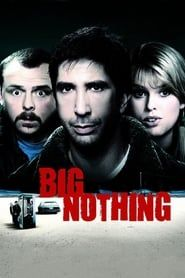 Big Nothing (2006) Film Online Subtitrat