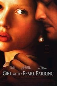 Girl with a Pearl Earring (2003) Film Online Subtitrat
