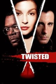 Twisted (2004) Film Online Subtitrat