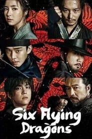 Six Flying Dragons (2015)