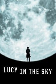 Lucy in the Sky (2019) Film Online Subtitrat