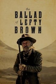 The Ballad of Lefty Brown (2017) Film Online Subtitrat