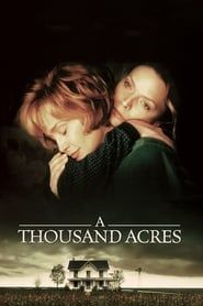 A Thousand Acres (1997) Film Online Subtitrat
