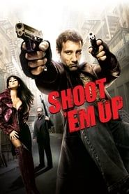Shoot 'Em Up (2007) Film Online Subtitrat