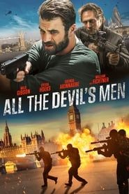 All the Devil's Men (2018) Film Online Subtitrat