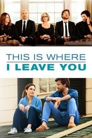 This Is Where I Leave You (2014) Film Online Subtitrat