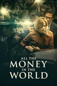 All the Money in the World (2017) Film Online Subtitrat