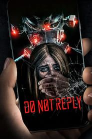 Do Not Reply (2019) Film Online Subtitrat