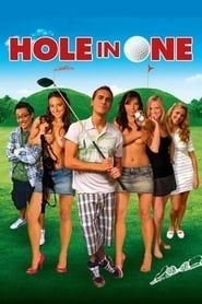Hole in One (2009) Film Online Subtitrat
