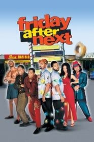 Friday After Next (2002) Film Online Subtitrat