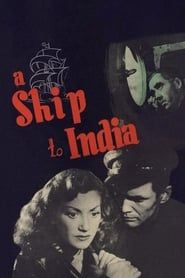 A Ship to India (1947) Film Online Subtitrat