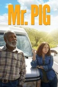 Mr. Pig (2016) Film Online Subtitrat