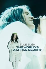 Billie Eilish: The World's a Little Blurry (2021) Film Online Subtitrat