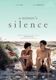 A Minute's Silence (2016) Film Online Subtitrat