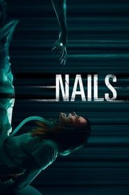 Nails (2017) Film Online Subtitrat