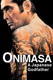 Onimasa: A Japanese Godfather (1982) Film Online Subtitrat