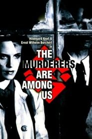 The Murderers Are Among Us (1946) Film Online Subtitrat
