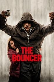 The Bouncer (2018) Film Online Subtitrat