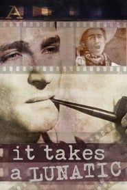 It Takes a Lunatic (2019) Film Online Subtitrat