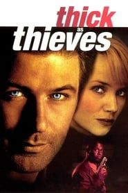 Thick as Thieves (1999)