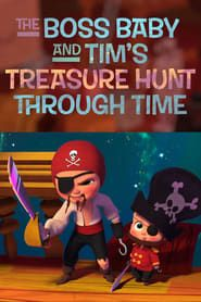 The Boss Baby and Tim's Treasure Hunt Through Time (2017) Film Online Subtitrat