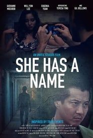 She Has a Name (2016)