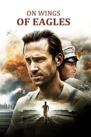 On Wings of Eagles (2016) Film Online Subtitrat