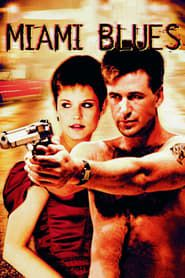Miami Blues (1990) Film Online Subtitrat
