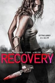 Recovery (2016) Film Online Subtitrat