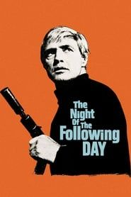 The Night of the Following Day (1969) Film Online Subtitrat