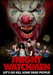The Night Watchmen (2017) Film Online Subtitrat