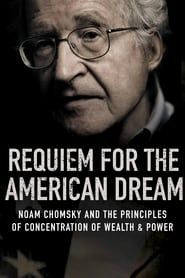 Requiem for the American Dream (2015) Film Online Subtitrat