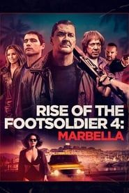 Rise of the Footsoldier 4: Marbella (2019) Film Online Subtitrat