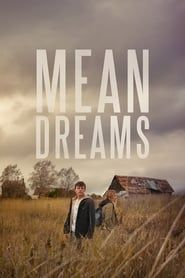 Mean Dreams (2016) Film Online Subtitrat