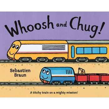WHOOSH AND CHUG!
