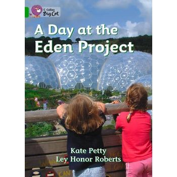 DAY AT THE EDEN PROJECT WORKBOOK