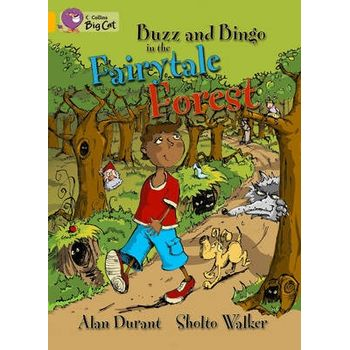 BUZZ AND BINGO IN THE FAIRYTALE FOREST W