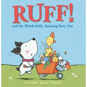 RUFF! AND THE WONDERFULLY AMAZING BUSY D