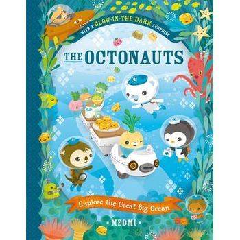 OCTONAUTS EXPLORE THE GREAT BIG OCEAN