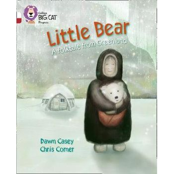 LITTLE BEAR: A FOLKTALE FROM GREENLAND