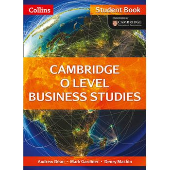 CAMBRIDGE O LEVEL BUSINESS STUDIES STUDE